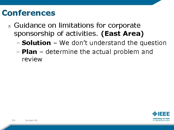 Conferences Guidance on limitations for corporate sponsorship of activities. (East Area) – Solution –