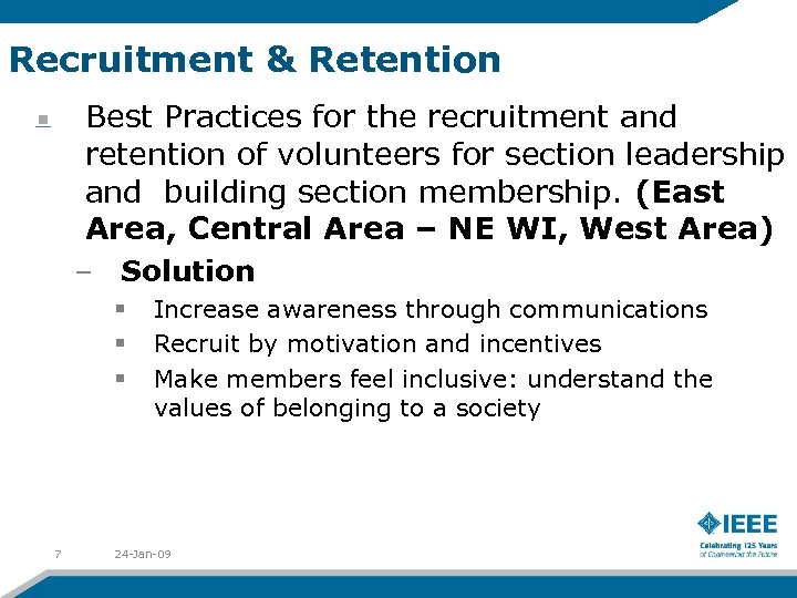 Recruitment & Retention Best Practices for the recruitment and retention of volunteers for section