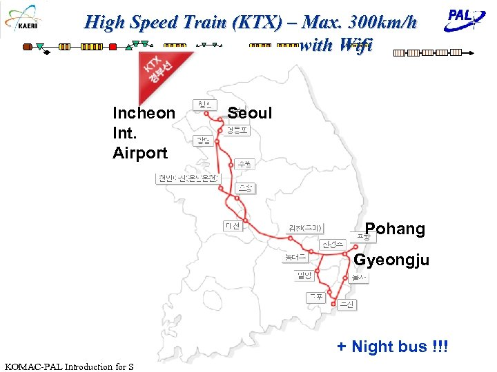 High Speed Train (KTX) – Max. 300 km/h with Wifi Incheon Int. Airport Seoul