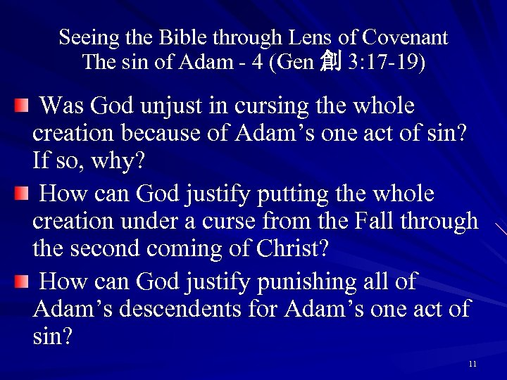 Seeing the Bible through Lens of Covenant The sin of Adam - 4 (Gen