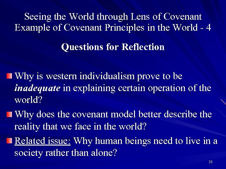 Seeing the World through Lens of Covenant Example of Covenant Principles in the World