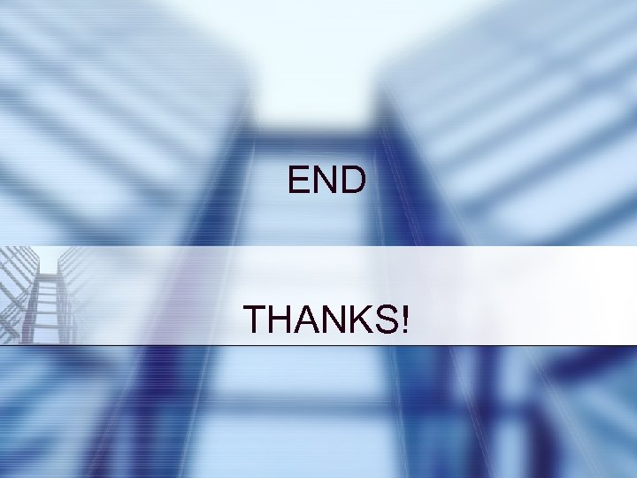 END THANKS!