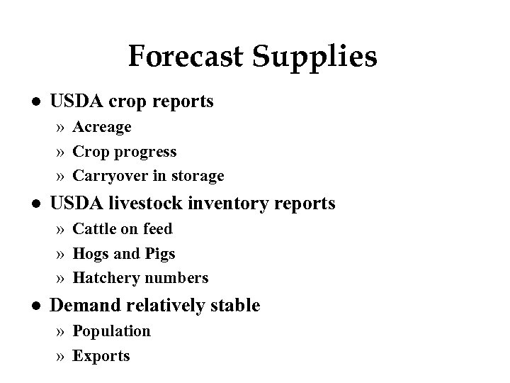 Forecast Supplies l USDA crop reports » Acreage » Crop progress » Carryover in