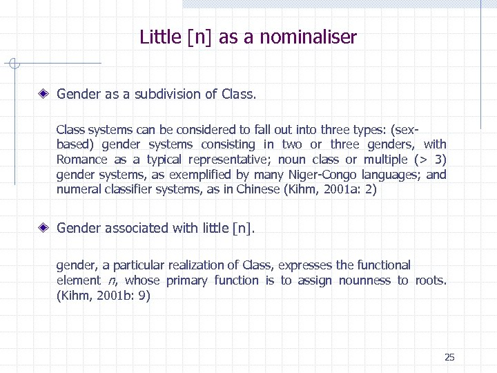 Little [n] as a nominaliser Gender as a subdivision of Class systems can be