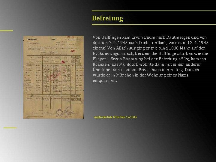 Befreiung Von Hailfingen kam Erwin Baum nach Dautmergen und von dort am 7. 4.