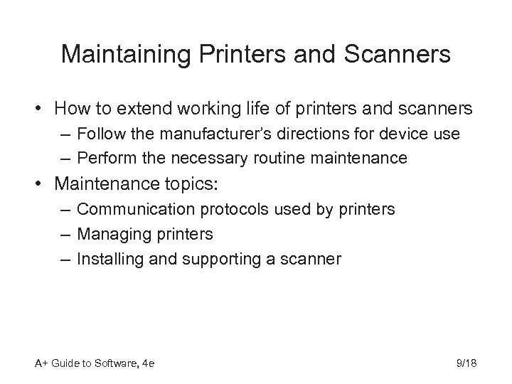 Maintaining Printers and Scanners • How to extend working life of printers and scanners