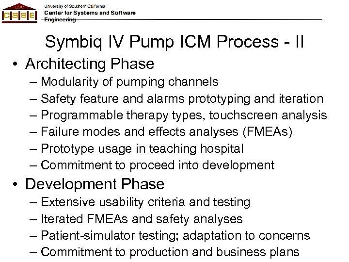 Symbiq IV Pump ICM Process - II • Architecting Phase – Modularity of pumping