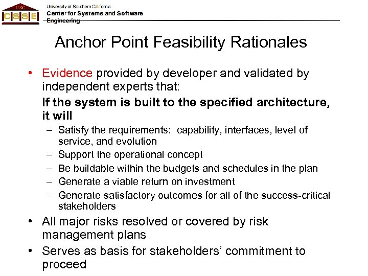 Anchor Point Feasibility Rationales • Evidence provided by developer and validated by independent experts