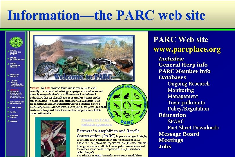 Information—the PARC web site PARC Web site www. parcplace. org