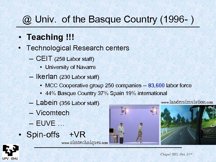 @ Univ. of the Basque Country (1996 - ) • Teaching !!! • Technological