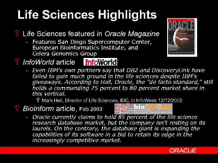 Life Sciences Highlights Ÿ Life Sciences featured in Oracle Magazine – Features San Diego