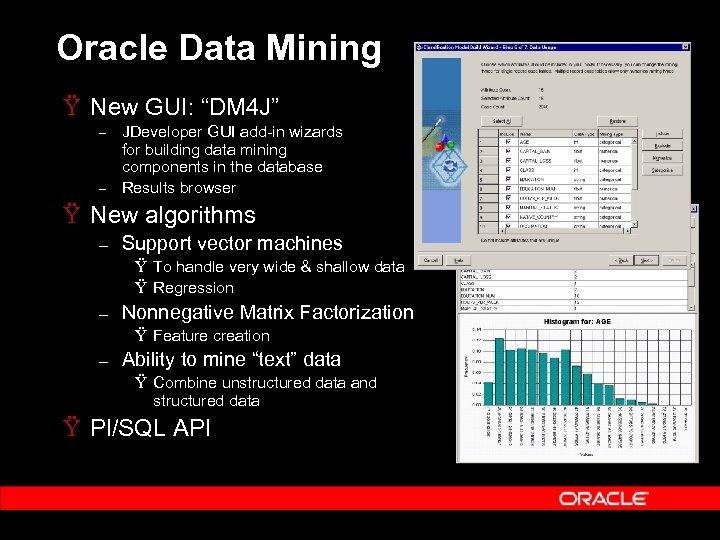 """Oracle Data Mining Ÿ New GUI: """"DM 4 J"""" – – JDeveloper GUI add-in"""