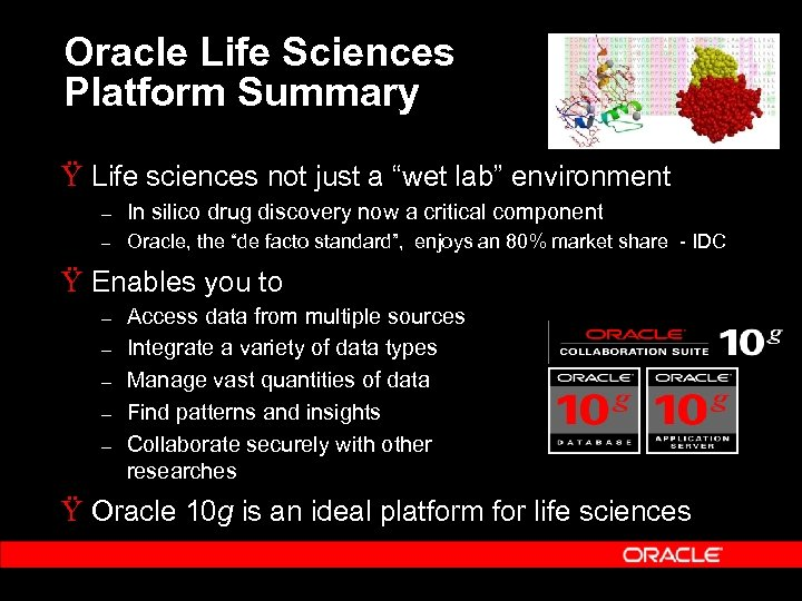"""Oracle Life Sciences Platform Summary Ÿ Life sciences not just a """"wet lab"""" environment"""