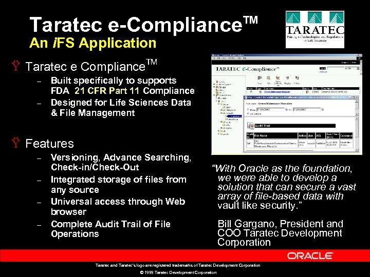 Taratec e-Compliance TM An i. FS Application Ÿ Taratec e Compliance. TM – –