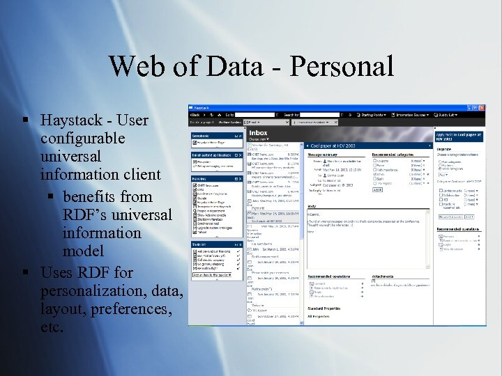 Web of Data - Personal § Haystack - User configurable universal information client §