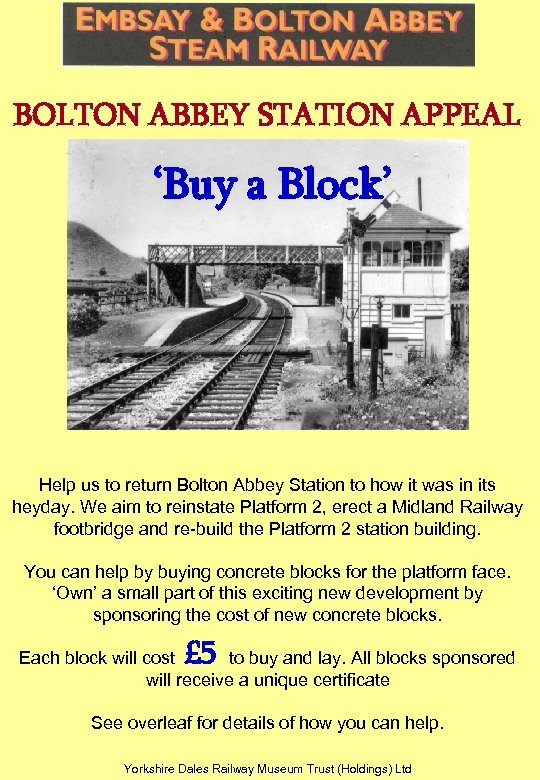 BOLTON ABBEY STATION APPEAL 'Buy a Block' Help us to return Bolton Abbey Station