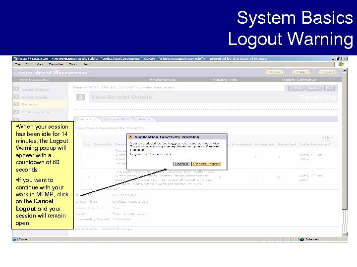 System Basics Logout Warning • When your session has been idle for 14 minutes,