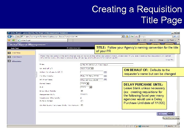 Creating a Requisition Title Page TITLE: Follow your Agency's naming convention for the title