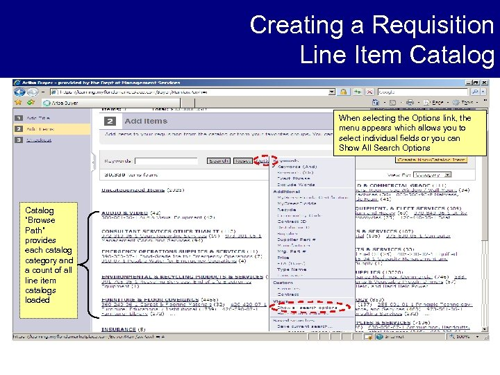 Creating a Requisition Line Item Catalog When selecting the Options link, the menu appears