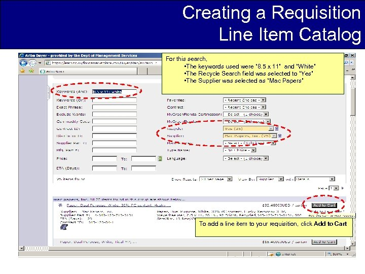 Creating a Requisition Line Item Catalog For this search, • The keywords used were