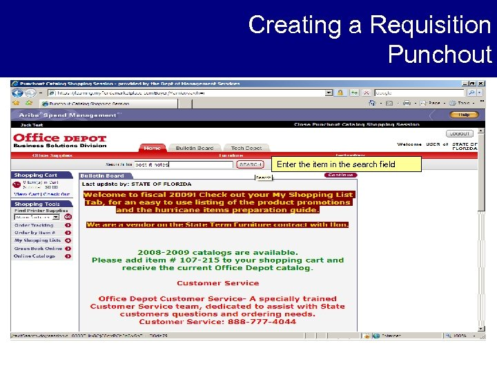 Creating a Requisition Punchout Enter the item in the search field