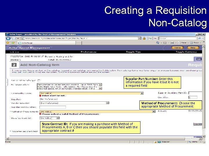 Creating a Requisition Non-Catalog Supplier Part Number: Enter this information if you have it