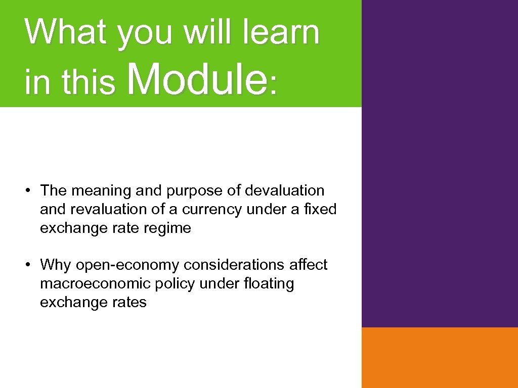 What you will learn in this Module: • The meaning and purpose of devaluation