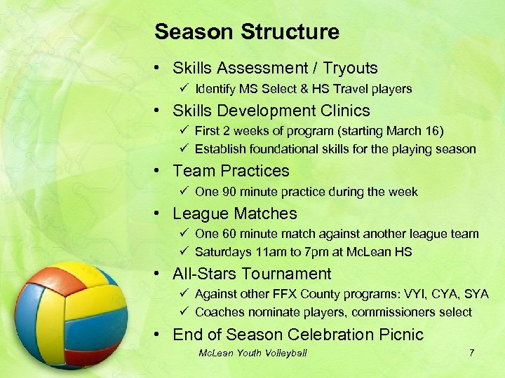 Season Structure • Skills Assessment / Tryouts ü Identify MS Select & HS Travel