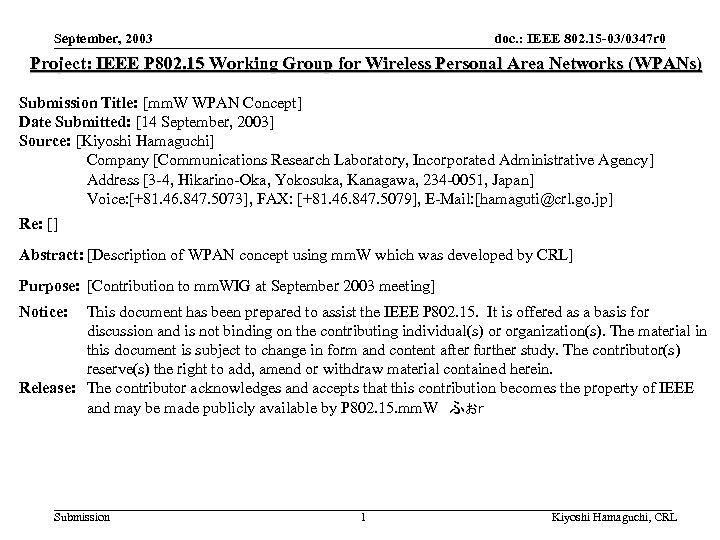 September, 2003 doc. : IEEE 802. 15 -03/0347 r 0 Project: IEEE P 802.