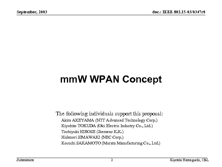 September, 2003 doc. : IEEE 802. 15 -03/0347 r 0 mm. W WPAN Concept