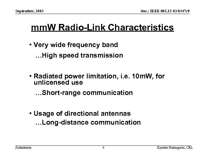 September, 2003 doc. : IEEE 802. 15 -03/0347 r 0 mm. W Radio-Link Characteristics
