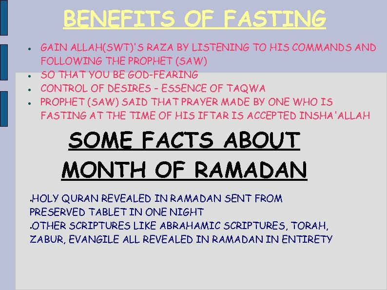 BENEFITS OF FASTING GAIN ALLAH(SWT)'S RAZA BY LISTENING TO HIS COMMANDS AND FOLLOWING THE