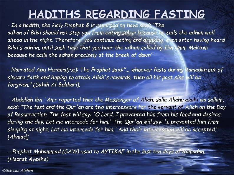 HADITHS REGARDING FASTING - In a hadith, the Holy Prophet & is reported to