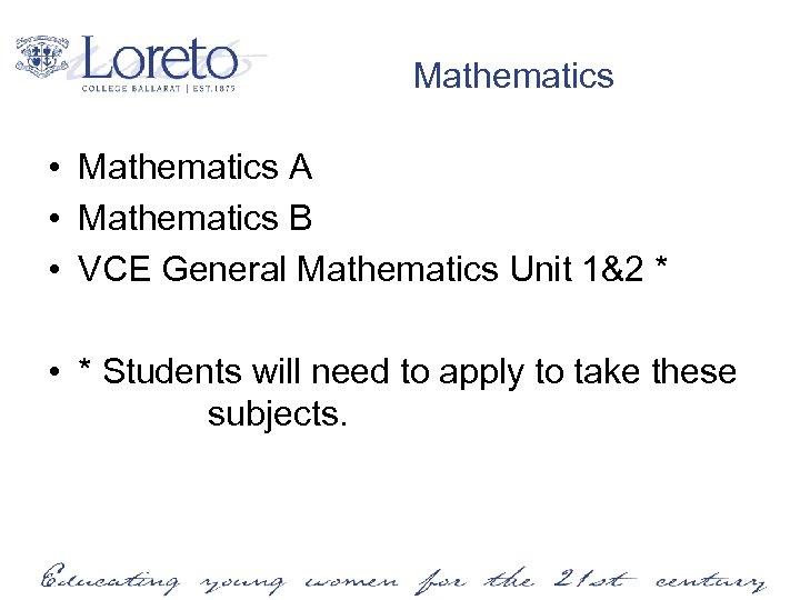 Mathematics • Mathematics A • Mathematics B • VCE General Mathematics Unit 1&2 *