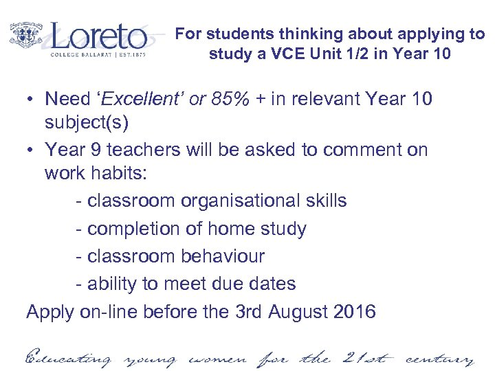 For students thinking about applying to study a VCE Unit 1/2 in Year 10