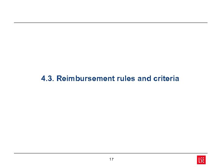 4. 3. Reimbursement rules and criteria 17
