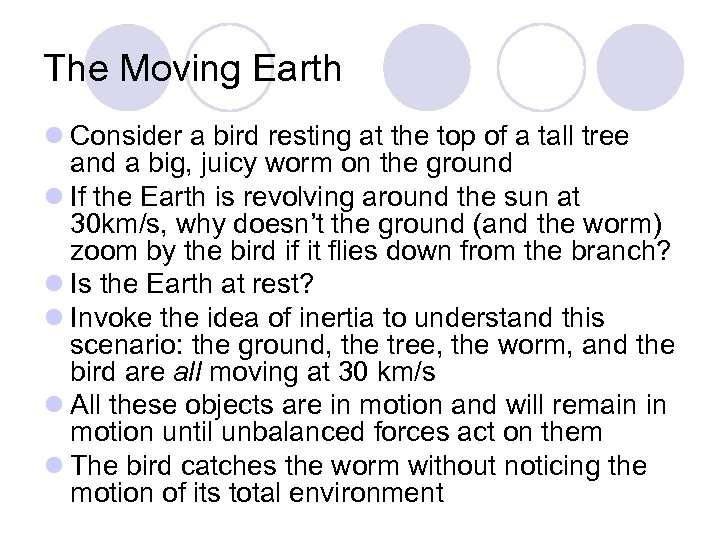 The Moving Earth l Consider a bird resting at the top of a tall