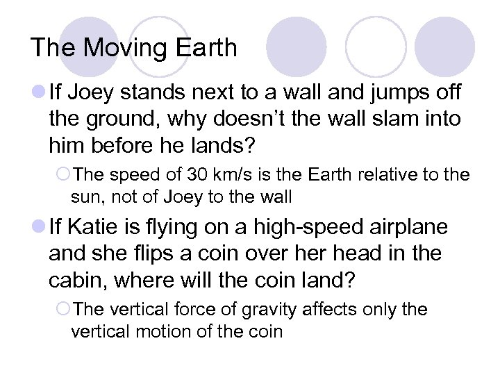 The Moving Earth l If Joey stands next to a wall and jumps off