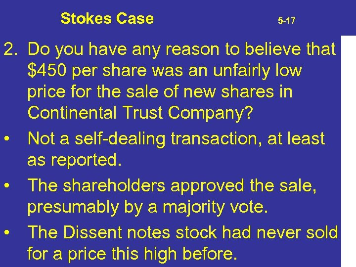 Stokes Case 5 -17 2. Do you have any reason to believe that $450