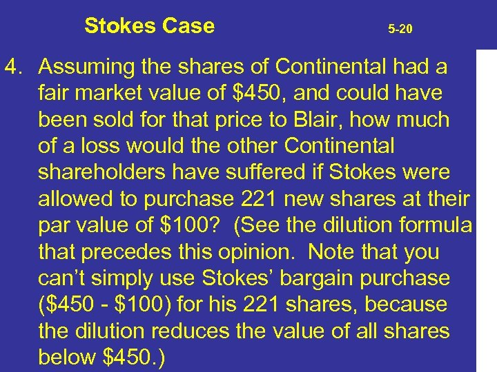 Stokes Case 5 -20 4. Assuming the shares of Continental had a fair market