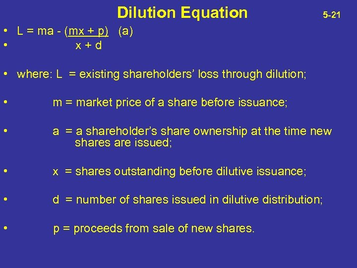 Dilution Equation 5 -21 • L = ma - (mx + p) (a) •