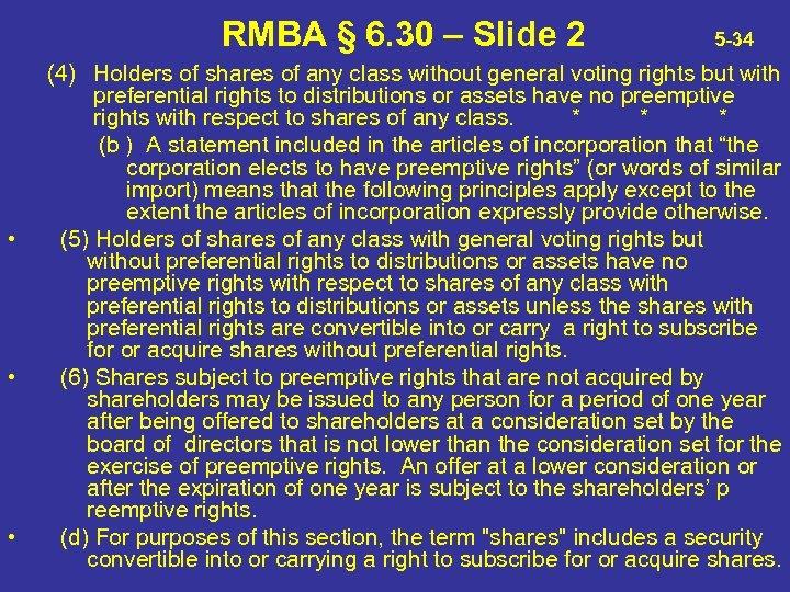 RMBA § 6. 30 – Slide 2 • • • 5 -34 (4) Holders