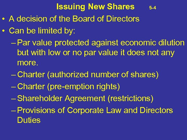 Issuing New Shares 5 -4 • A decision of the Board of Directors •