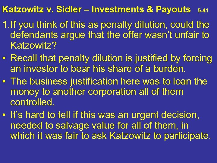 Katzowitz v. Sidler – Investments & Payouts 5 -41 1. If you think of