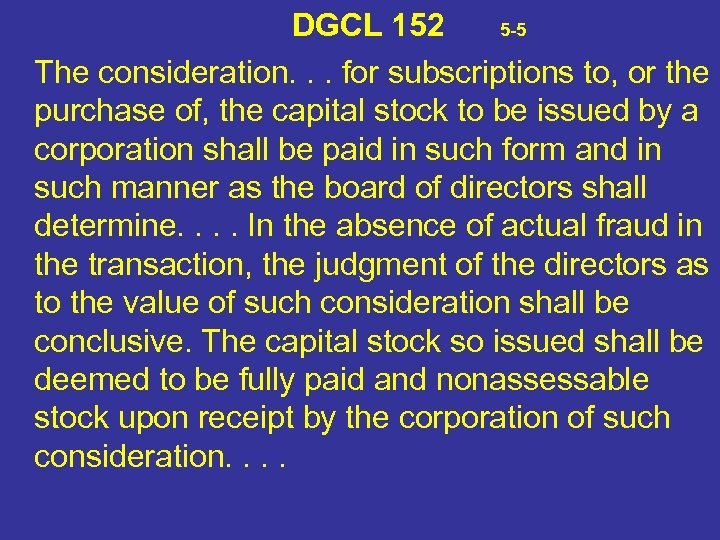 DGCL 152 5 -5 The consideration. . . for subscriptions to, or the purchase