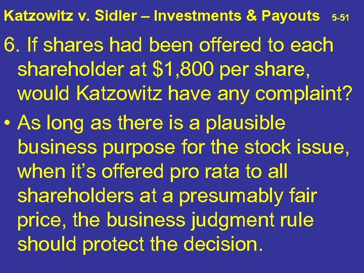 Katzowitz v. Sidler – Investments & Payouts 5 -51 6. If shares had been