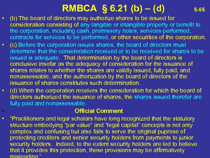 RMBCA § 6. 21 (b) – (d) 5 -65 • (b) The board of