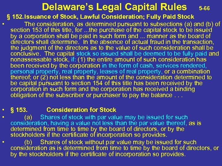 Delaware's Legal Capital Rules 5 -66 § 152. Issuance of Stock, Lawful Consideration; Fully