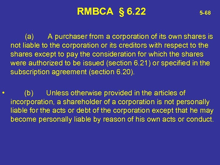 RMBCA § 6. 22 5 -68 (a) A purchaser from a corporation of its