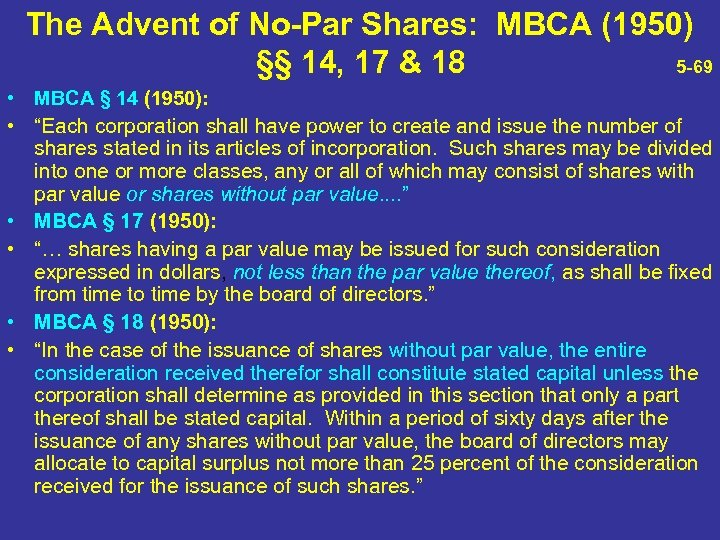 The Advent of No-Par Shares: MBCA (1950) §§ 14, 17 & 18 5 -69